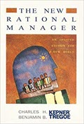 Book Recommendation: The New Rational Manager  by Charles Kepner & Benjamin Tregoe